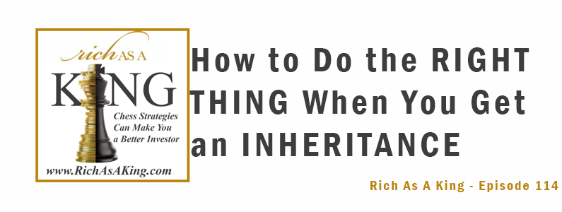 How to Do the Right Thing When You Get an Inheritance